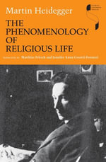 The Phenomenology of Religious Life - Martin Heidegger