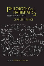 Philosophy of Mathematics : Selected Writings - Charles S. Peirce