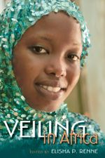 Veiling in Africa : African Expressive Cultures