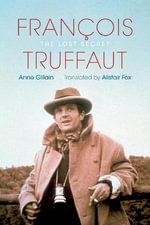 Francois Truffaut : The Lost Secret