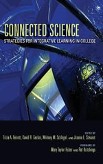 Connected Science : Strategies for Integrative Learning in College