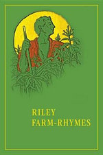 Riley Farm-Rhymes : Library of Indiana Classics - James Whitcomb Riley