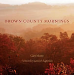 Brown County Mornings - Gary Moore