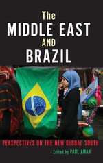 The Middle East and Brazil : Perspectives on the New Global South