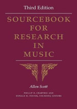 Sourcebook for Research in Music - Scott Allen