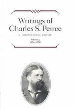 Writings of Charles S. Peirce : A Chronological Edition, Volume 5: 1884-1886 - Charles S. Peirce