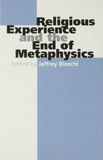 Religious Experience and the End of Metaphysics