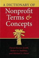 A Dictionary of Nonprofit Terms and Concepts - David Horton Smith