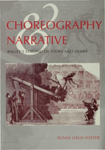 Choreography and Narrative - Susan Leigh Foster