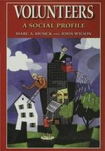 Volunteers : A Social Profile - Marc A. Musick