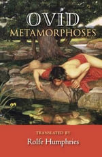 Metamorphoses - Rolfe Humphries
