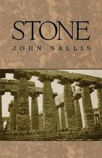 Stone : Studies in Continental Thought - John Sallis