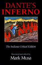 Dante's Inferno : The Indiana Critical Edition - Dante Alighieri