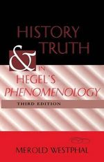 History and Truth in Hegel's Phenomenology : On God and the Soul - Merold Westphal