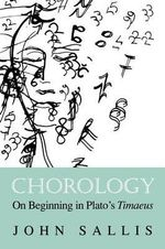 Chorology : On Beginning in Plato's