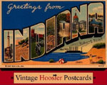 Greetings from Indiana : Vintage Hoosier Postcards - Robert Reed