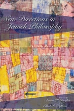 New Directions in Jewish Philosophy : Reflections on the History of an Idea