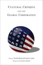 Cultural Critique and the Global Corporation : Tracking Globalization