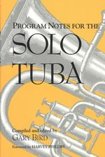 Program Notes for the Solo Tuba