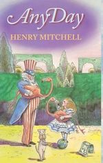 Any Day - Henry Mitchell