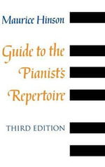 Guide to the Pianist's Repertoire - Maurice Hinson