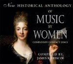 New Historical Anthology of Music By Women : Companion Compact Discs - James R. Briscoe