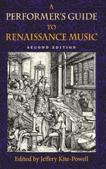 A Performer's Guide to Renaissance Music : Publications of the Early Music Institute