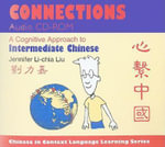 Connections : A Cognitive Approach to Intermediate Chinese - Jennifer Li-chia Liu