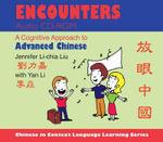 Encounters : A Cognitive Approach to Advanced Chinese - Jennifer Li-chia Liu