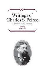 Writings of Charles S. Peirce : A Chronological Edition. 1884-1886 v. 5 - Charles S. Peirce