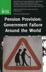 Pension Provision : Government Failure Around the World