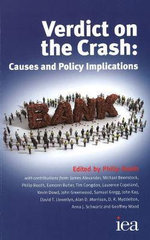 Verdict on the Crash : Causes and Policy Implications - Philip Booth