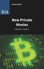 New Private Monies : A Bit-Part Player? - Dowd (Kevin)