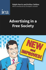 Advertising in a Free Society - Harris (Ralph)