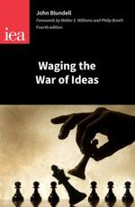 Waging the War of Ideas - John Blundell