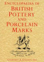 Encyclopedia British Pottery and Porcelain Marks - Geoffrey A. Godden