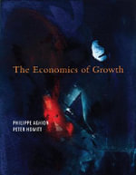 The Economics of Growth - Philippe Aghion
