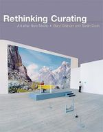 Rethinking Curating : Art After New Media - Beryl Graham