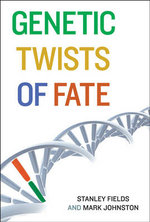 Genetic Twists of Fate : Carl G. Hempel Lecture Ser. - Stanley Fields