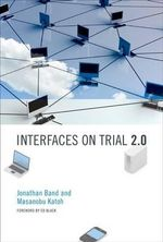 Interfaces on Trial 2.0 : Insights from Multiple Sectors - Jonathan Band