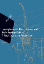 Unemployment Fluctuations and Stabilization Policies : A New Keynesian Perspective - Jordi Gali