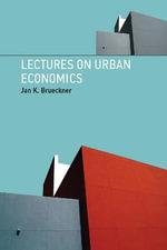 Lectures on Urban Economics - Jan K. Brueckner
