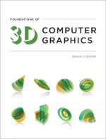 Foundations of 3D Computer Graphics - Steven J. Gortler