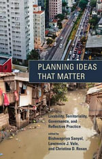 Planning Ideas That Matter : Livability, Territoriality, Governance, and Reflective Practice