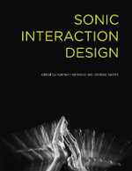 Sonic Interaction Design : Attention in the Age of Embodied Information