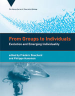 From Groups to Individuals : Evolution and Emerging Individuality