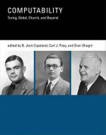 Computability : Turing, Godel, Church, and Beyond