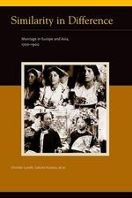 Similarity in Difference : Marriage in Europe and Asia, 1700-1900 - Christer Lundh