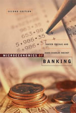 Microeconomics of Banking : Lessons from the Postville Raid - Xavier Freixas