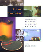 Art and Innovation : The Xerox PARC Artist-in-residence Program